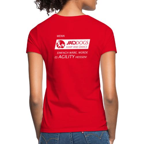 JAD DOGS vs. Agility - Frauen T-Shirt
