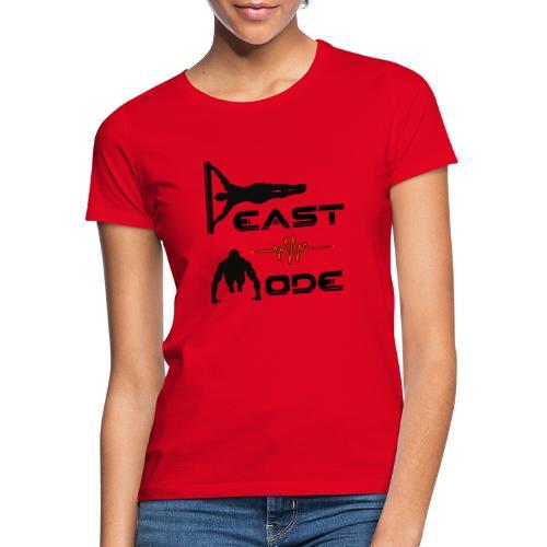 Beast Mode - Frauen T-Shirt