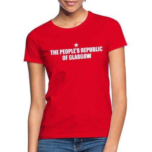 People's Republic Glasgow - Women's T-Shirt