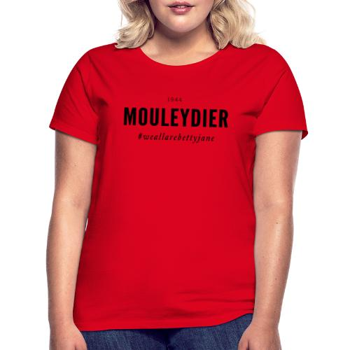 Mouleydier 1944 Betty Jane Serie ! - T-shirt Femme