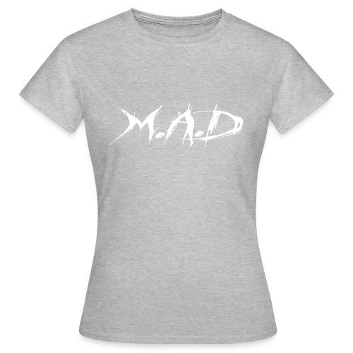 M.A.D - Vrouwen T-shirt