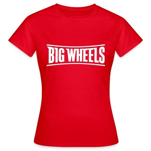 Big Wheels Plain - Naisten t-paita