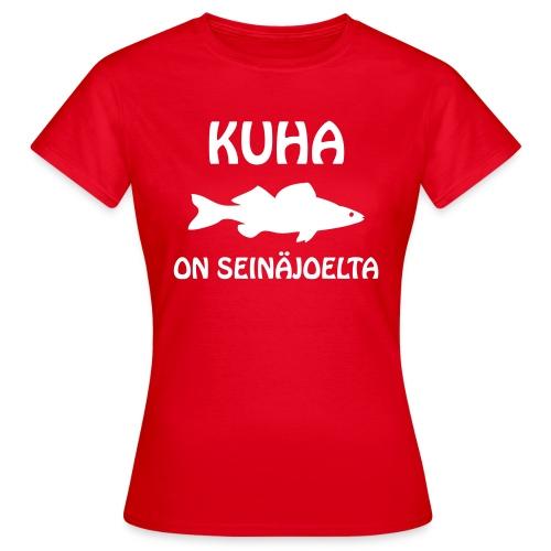 KUHA ON SEINÄJOELTA - Naisten t-paita