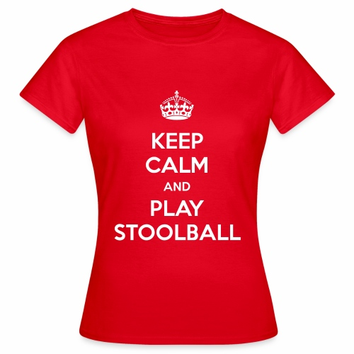 Keep Calm And Play Stoolball - Women's T-Shirt