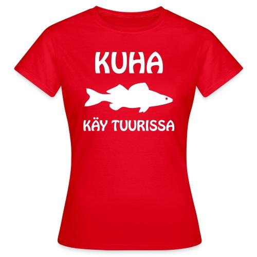 KUHA KÄY TUURISSA - Naisten t-paita