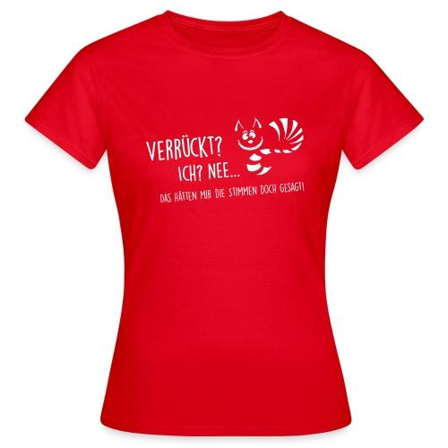 Vorschau: verrueckt - Frauen T-Shirt