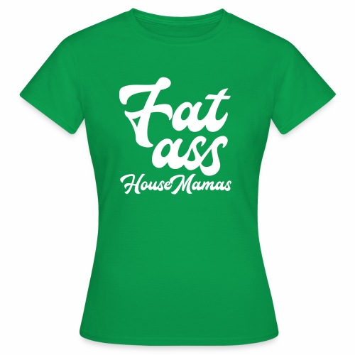 fatasswhite - Naisten t-paita