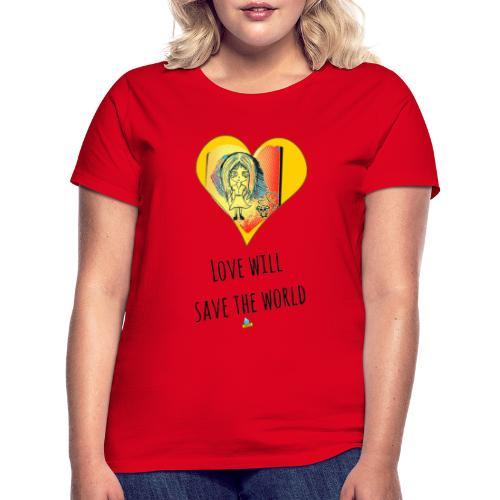 Love will save the world - Maglietta da donna