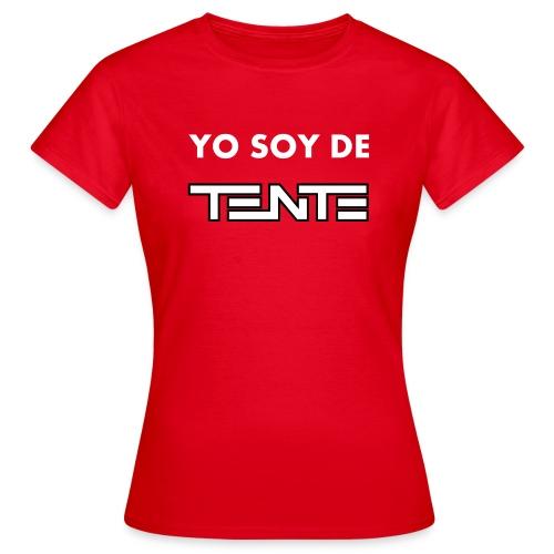 Yo soy de TENTE - Camiseta mujer