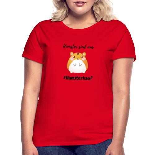 Hamster sind aus - Corona - Frauen T-Shirt