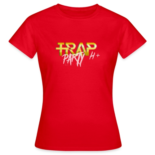 Trap Party - Camiseta mujer