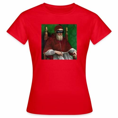 Pope holy sh*t - Maglietta da donna