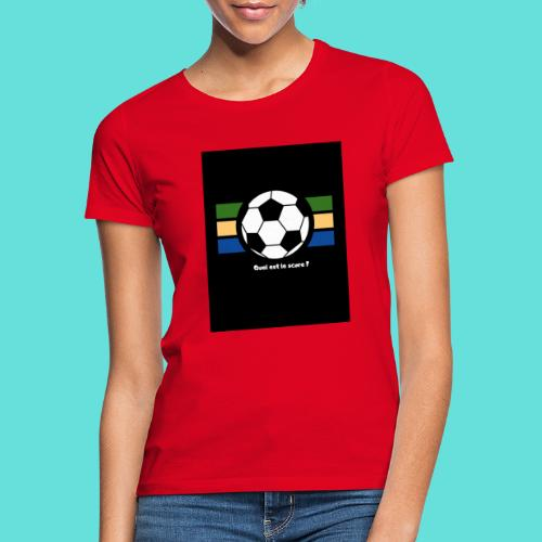 Quel est le score - T-shirt Femme