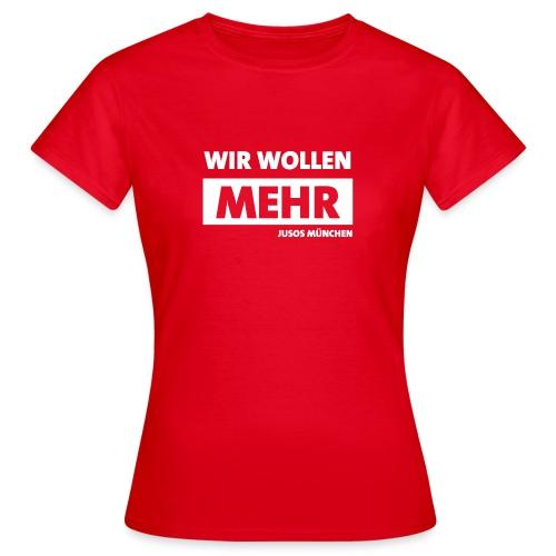 wirwollenmehr - Frauen T-Shirt
