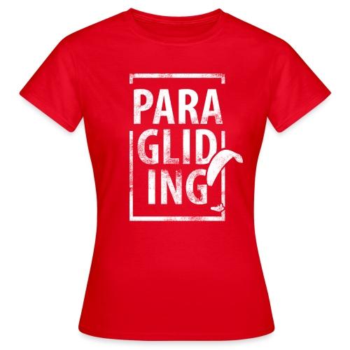 Paragliding Gleitschirmfliegen Paragleiten - Frauen T-Shirt