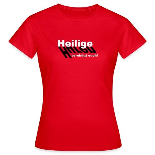 Huren und Heilige - Frauen T-Shirt