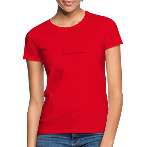 Uishi Maisha Marefu = Long Live Life - Dame-T-shirt