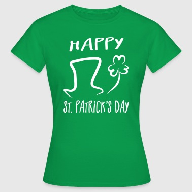 Hut Kleeblatt Happy St. Patrick's Day - Frauen T-Shirt