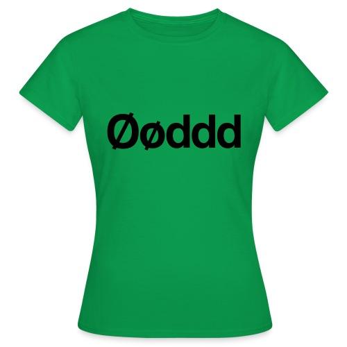 Øøddd (sort skrift) - Dame-T-shirt