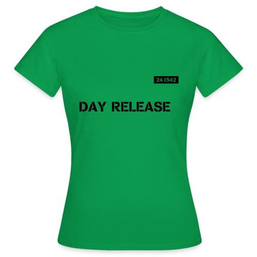 Day Release - Women's T-Shirt