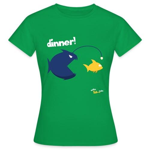 Dinner - Vrouwen T-shirt
