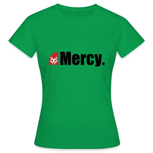 Mercy. - Frauen T-Shirt