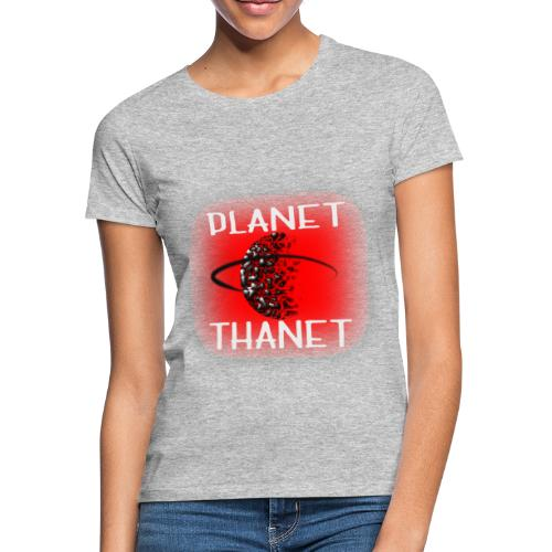 Planet Thanet - Made in Margate - Women's T-Shirt
