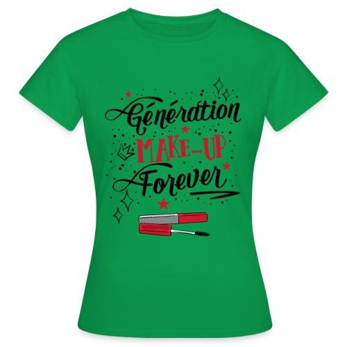 Génération Make up - T-shirt Femme