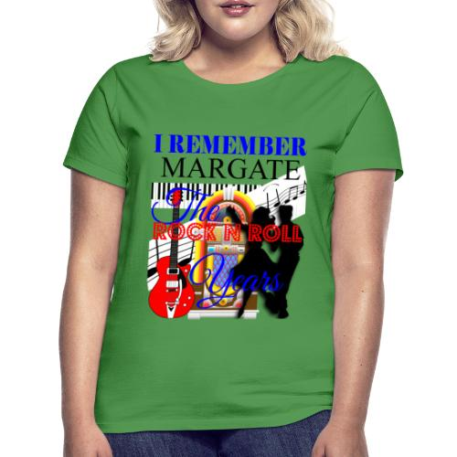 REMEMBER MARGATE - THE ROCK ROLL YEARS 1950's - Women's T-Shirt