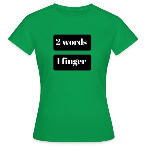2 word - T-shirt dam