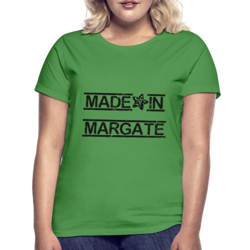 Made in Margate - Black - Women's T-Shirt