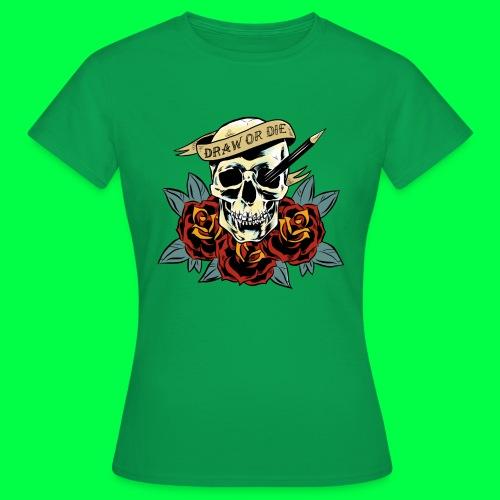 draw or die - T-shirt Femme