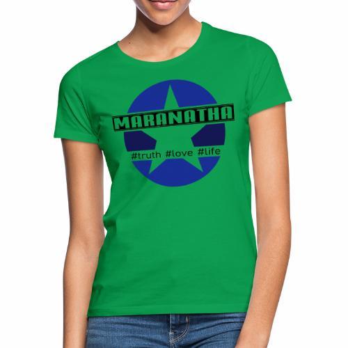 maranatha blau-braun - Frauen T-Shirt