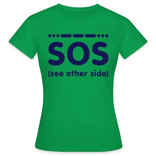 SOS - Vrouwen T-shirt