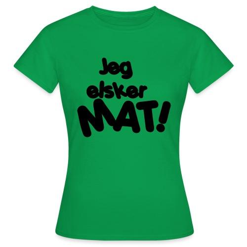 Jeg elsker mat - T-skjorte for kvinner