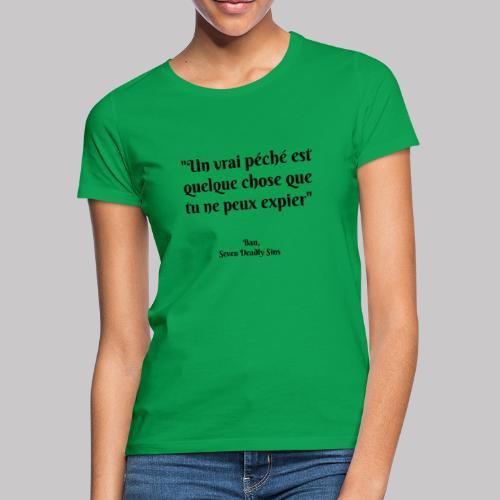 Citation Ban Seven Deadly Sins - T-shirt Femme