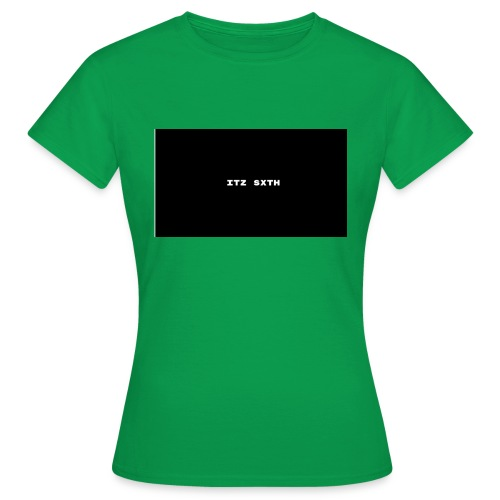 Itz Sxth - Women's T-Shirt