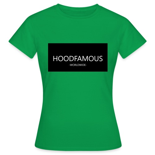 HOODFAMOUS - Frauen T-Shirt