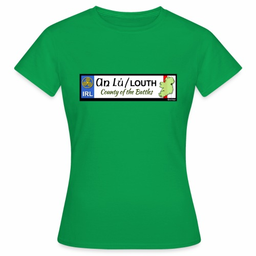 CO. LOUTH, IRELAND: licence plate tag style decal - Women's T-Shirt
