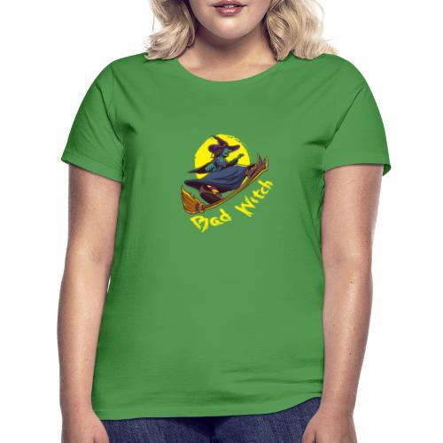 Bad Witch Outfit für Hexen im Kessel brauen - Frauen T-Shirt