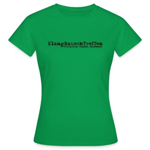 KlangRauschTreffen als Schriftzug - Frauen T-Shirt