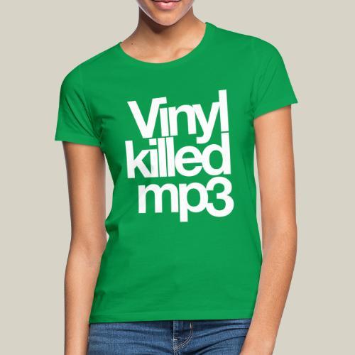 Vinyl_killed_mp3 - Naisten t-paita
