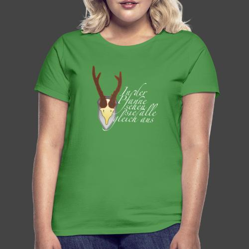 Jägershirt für den Topfjäger - Frauen T-Shirt