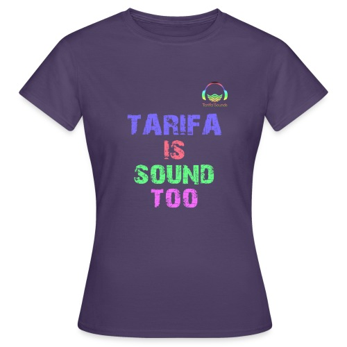 Tarifa tambiés es sonido - Camiseta mujer
