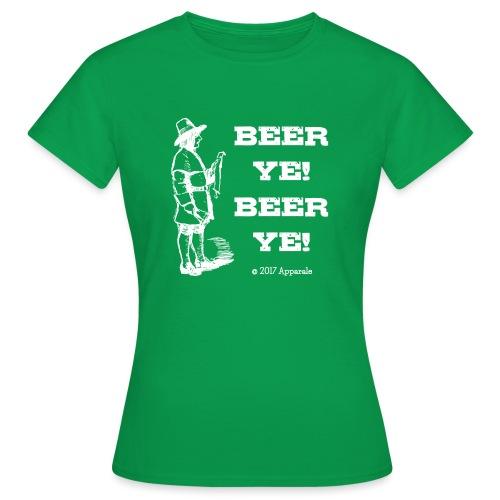 Beer Ye! T-Shirt - Women's T-Shirt