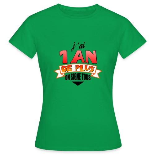 Tee shirt anniversaire - T-shirt Femme