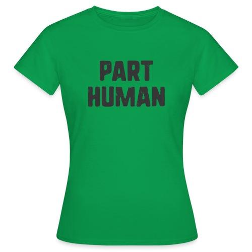 Part human - T-shirt dam