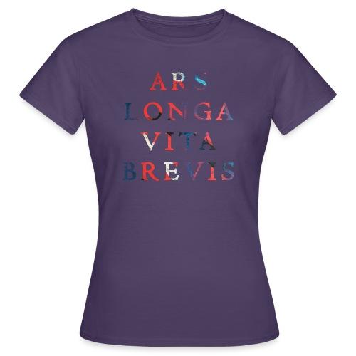 Ars Longa Vita Brevis 20.1 - Frauen T-Shirt