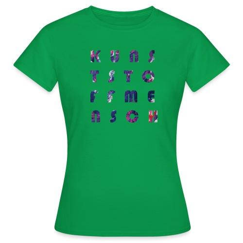 KunstStoffMensch #5 - Frauen T-Shirt
