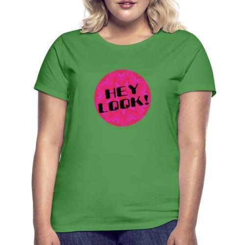 Hey look djf - Camiseta mujer
